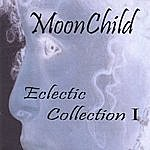 Moonchild Eclectic Collection I