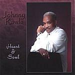 Johnny Rawls Heart & Soul