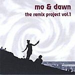 Mo Mo & Dawn: The Remix Project Vol. 1