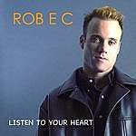 Rob E C Listen To Your Heart (Cd Maxi-Single)