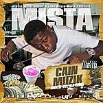 Mista Cain Muzik, Vol. 1
