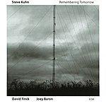 Steve Kuhn Remembering Tomorrow