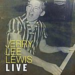 Jerry Lee Lewis Jerry Lee Lewis Live