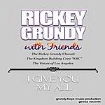 Rickey Grundy I Give You My All (Feat. The Rickey Grundy Chorale, Laniece Mckay, Brianna Hollier & The Kingdom Building Crew)