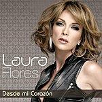 Laura Flores Desde Mi Corazón
