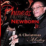 Phineas Newborn, Jr. The Christmas Song /Santa Claus Is Coming To Town