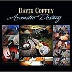 David Coffey Acoustic Destiny