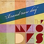 The Melodies Brand New Day