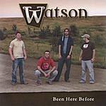 Watson Been Here Before