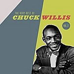 Chuck Willis The Very Best Of The Chuck Willis, Vol. 2