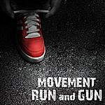 The Movement Run And Gun