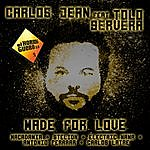 Carlos Jean Made For Love