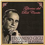Beniamino Gigli Glorias Del Bel Canto - El Cantor Del Pueblo