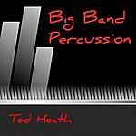Ted Heath Big Band Percussion