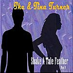Ike Turner Shake A Tale Feather, Vol. 1