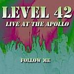 Level 42 Live At The Apollo: Follow Me
