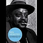 Ben Webster Live In Hannover 1973 (With The Oscar Peterson Trio)