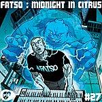 Fatso Midnight In Citrus Ep