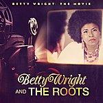 Betty Wright The Movie