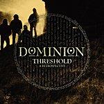 Dominion Threshold - A Retrospective
