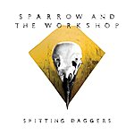 The Workshop Spitting Daggers