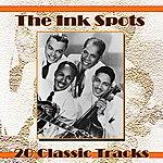 The Ink Spots 20 Classics Tracks