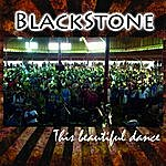 Blackstone This Beautiful Dance