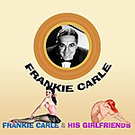 Frankie Carle Frankie Carle And His Girl Friends