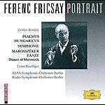 Ernst Haefliger Ferenc Fricsay Portrait - Kodály: Psalmus Hungaricus; Symphony; Dances Of Marosszék