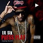Lil' Six Press Play (Feat. Showoff)