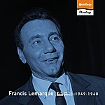 Francis Lemarque Heritage - Florilège - Polydor / Fontana (1949-1968)