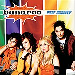 Banaroo Fly Away