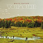 Wolfmother White Feather (The Remixes)