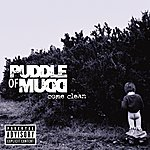 Puddle Of Mudd Come Clean (Repackaged International Version)