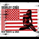 Mötley Crüe Red White & Crue (Jewel Case Explicit Version)