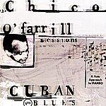 Chico O'Farrill Cuban Blues