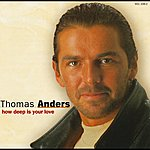Thomas Anders How Deep Is Your Love