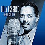 Billy Eckstine Greatest Hits
