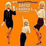 David Carroll Orchestra Let's Dance Dance Dance