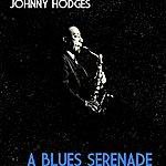 Johnny Hodges A Blues Serenade
