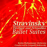 Berlin Philharmonic Orchestra Firebird And Petrushka Ballet Suites