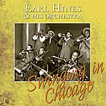 Earl Hines & His Orchestra Swinging In Chicago