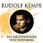 Rudolf Kempe Die Meistersinger Von Nurnberg