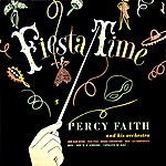 Percy Faith & His Orchestra Fiesta Time