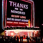 Geoff Love Thanks For The Memories (Academy Award Winning Songs)
