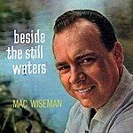 Mac Wiseman Beside The Still Waters