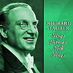 Richard Tauber Sings German Folk Songs