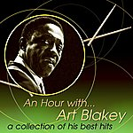 Art Blakey An Hour With Art Blakey: A Collection Of His Best Hits
