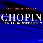 Vladimir Ashkenazy Chopin Piano Concerto No 2