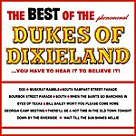 The Dukes Of Dixieland The Best Of The Dukes Of Dixieland